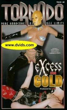 Excess in Gold