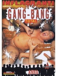 Gang Bang Total Anna
