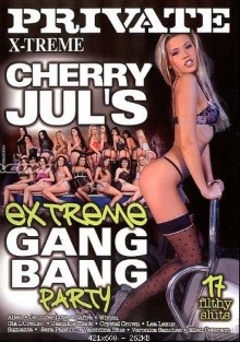 Private Xtreme 42 – Cherry Jul's Extreme Gang Bang Party
